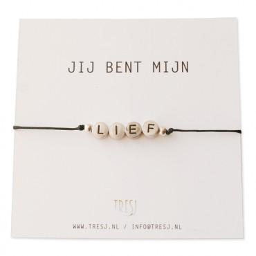 Armband tekst LIEF / LOVE
